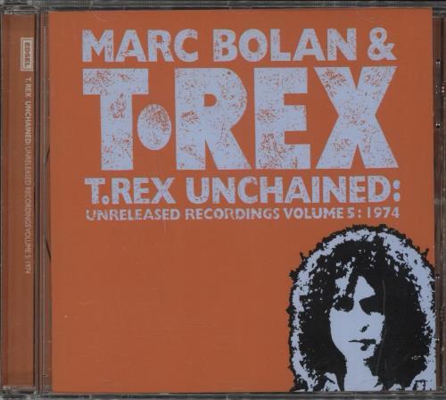 T-Rex / Tyrannosaurus Rex Unchained: Volume 5: 1974 CD album (CDLP) German REXCDUN732914