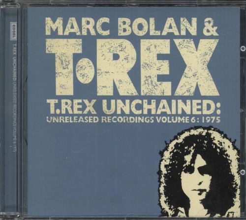 T-Rex / Tyrannosaurus Rex Unchained: Volume 6: 1975 CD album (CDLP) German REXCDUN732916