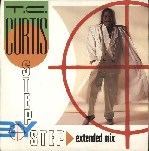 """T.C. Curtis Step By Step 12"""" vinyl single (12 inch record / Maxi-single) UK UCY12ST724876"""