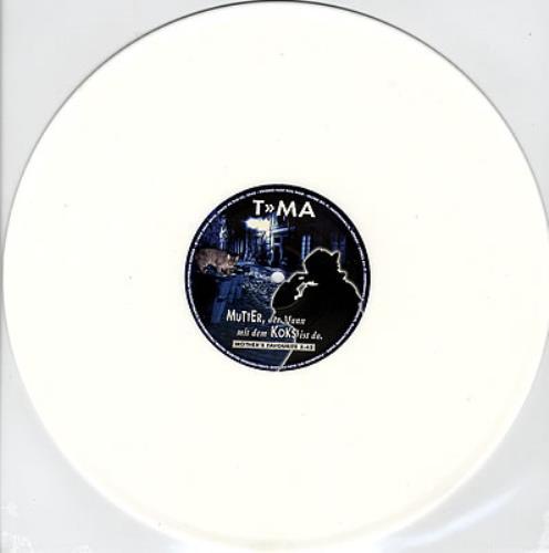 Was Ist Vinyl t m a mutter der mann mit dem koks ist da white vinyl german