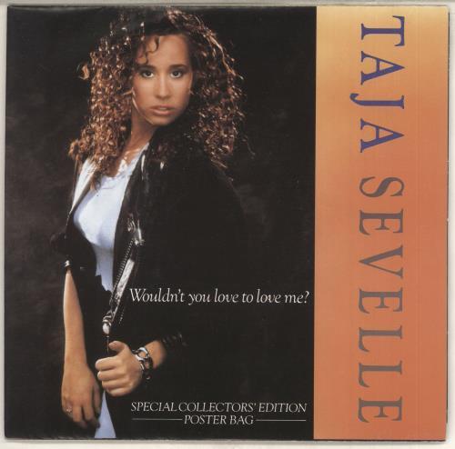 "Taja Sevelle Wouldn't You Love To Love Me? - poster slv 7"" vinyl single (7 inch record) UK TJS07WO171699"