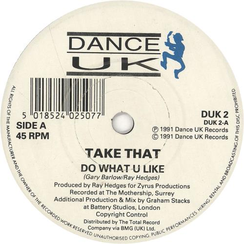 "Take That Do What U Like 7"" vinyl single (7 inch record) UK TAK07DO749041"