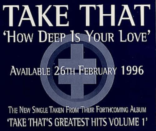 "Take That How Deep Is Your Love CD single (CD5 / 5"") UK TAKC5HO60701"