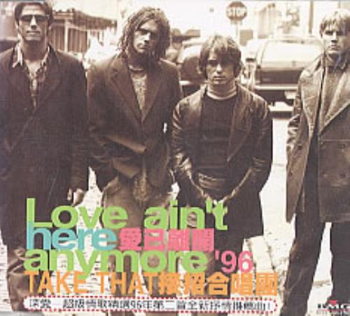 "Take That Love Ain't Here Anymore CD single (CD5 / 5"") Taiwanese TAKC5LO205792"