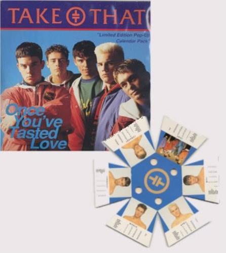 "Take That Once You've Tasted Love + Pop Up Calendar 7"" vinyl single (7 inch record) UK TAK07ON15290"
