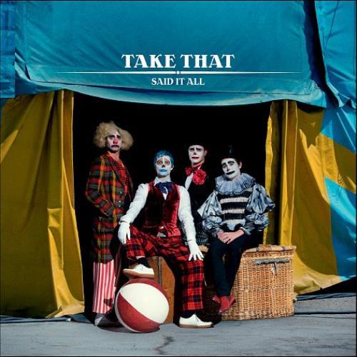"""Take That Said It All CD single (CD5 / 5"""") UK TAKC5SA472728"""