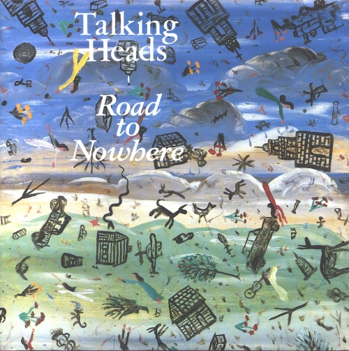 """Talking Heads Road To Nowhere 7"""" vinyl single (7 inch record) UK TAL07RO44844"""