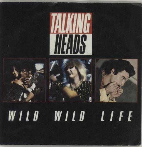 "Talking Heads Wild Wild Life - Solid 7"" vinyl single (7 inch record) UK TAL07WI688376"