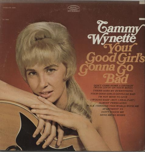 Tammy Wynette Your Good Girl's Gonna Go Bad vinyl LP album (LP record) US TAMLPYO658040
