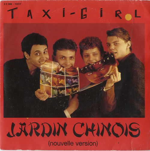"Taxi Girl Jardin Chinois (Nouvelle Version) 7"" vinyl single (7 inch record) French UF807JA604704"