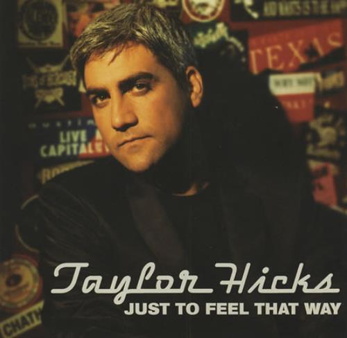 "Taylor Hicks Just To Feel That Way CD single (CD5 / 5"") US HCSC5JU393823"