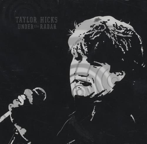 Taylor Hicks Under The Radar CD album (CDLP) US HCSCDUN398618