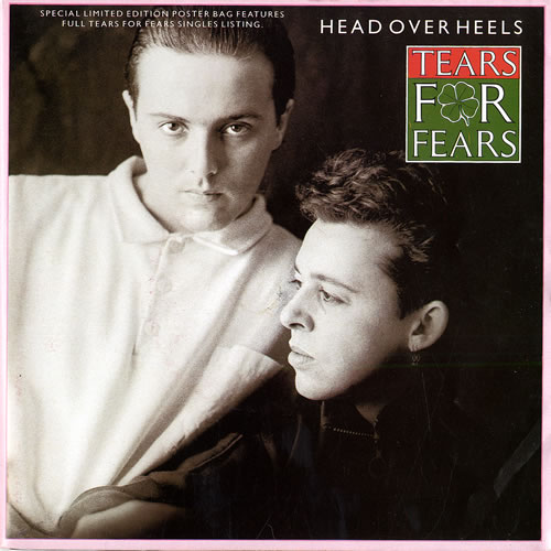 Tears For Fears Head Over Heels Poster Sleeve Uk 7