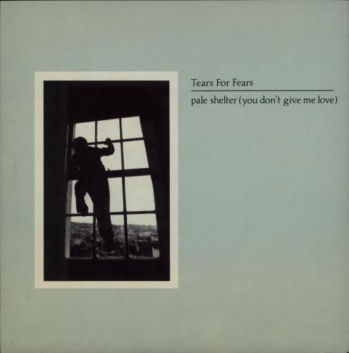 """Tears For Fears Pale Shelter - 1st 7"""" vinyl single (7 inch record) UK TFF07PA29121"""