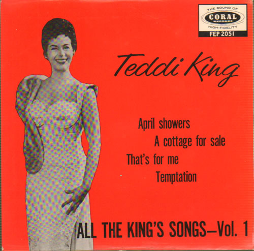 "Teddi King All The King's Songs Vol. 1 7"" vinyl single (7 inch record) UK UFD07AL641844"