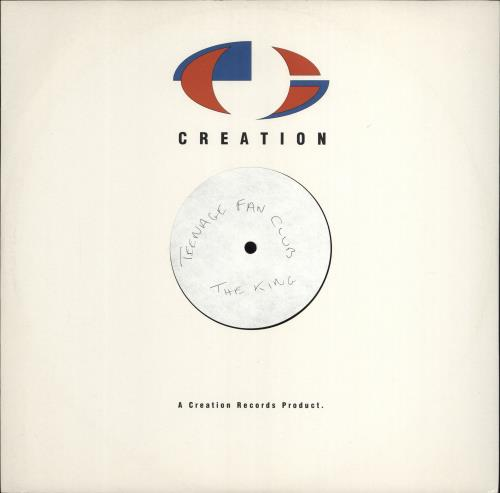 Teenage Fanclub The King - Test Pressing vinyl LP album (LP record) UK TFCLPTH766984