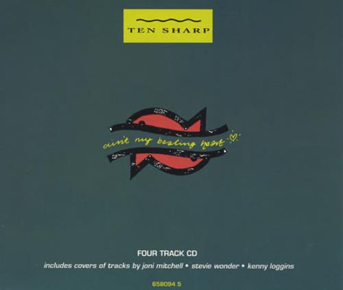 "Ten Sharp Ain't My Beating Heart CD single (CD5 / 5"") UK TENC5AI152391"