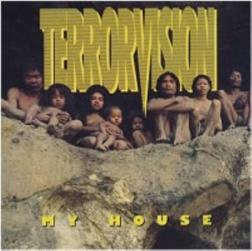 "Terrorvision My House - Original Issue CD single (CD5 / 5"") UK TVSC5MY80749"