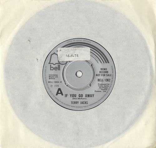 "Terry Jacks If You Go Away 7"" vinyl single (7 inch record) UK TJ-07IF483231"