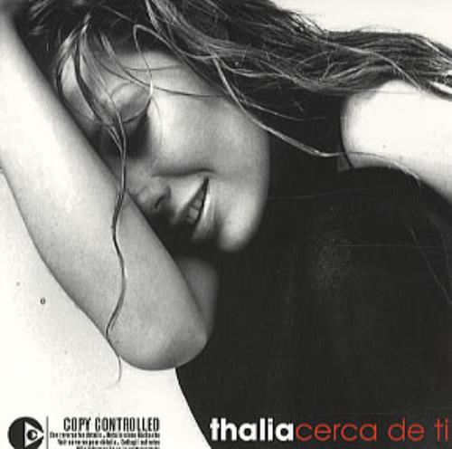 """Thalia Cerca De Ti CD single (CD5 / 5"""") Mexican T-IC5CE323904"""
