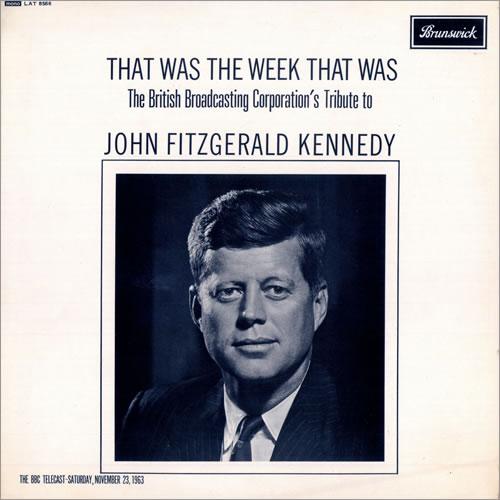 That Was The Week That Was John Fitzgerald Kennedy vinyl LP album (LP record) UK WEWLPJO486780