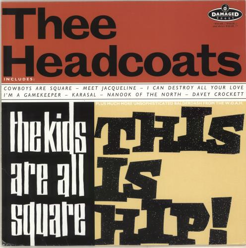 Thee Headcoats The Kids Are All Square - This Is Hip! - Splattered Vinyl vinyl LP album (LP record) UK HDCLPTH704334