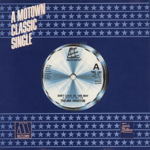 """Thelma Houston Don't Leave Me This Way 7"""" vinyl single (7 inch record) UK THH07DO768667"""