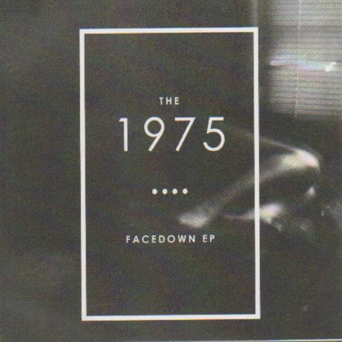 The 1975 Facedown EP CD-R acetate UK W7HCRFA658428