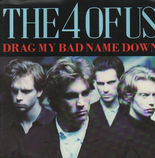 "The 4 Of Us Drag My Bad Name Down Australian 7"" vinyl single (7 ..."