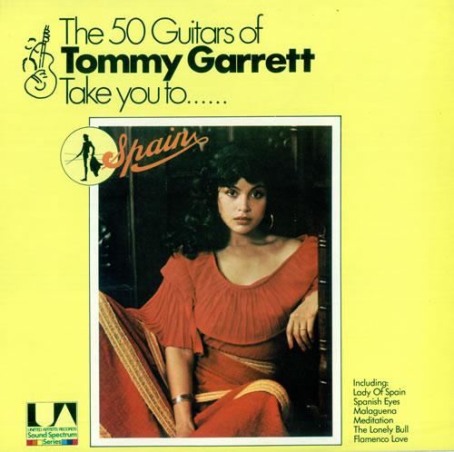 The 50 Guitars Of Tommy Garrett Take You To Spain Uk Vinyl