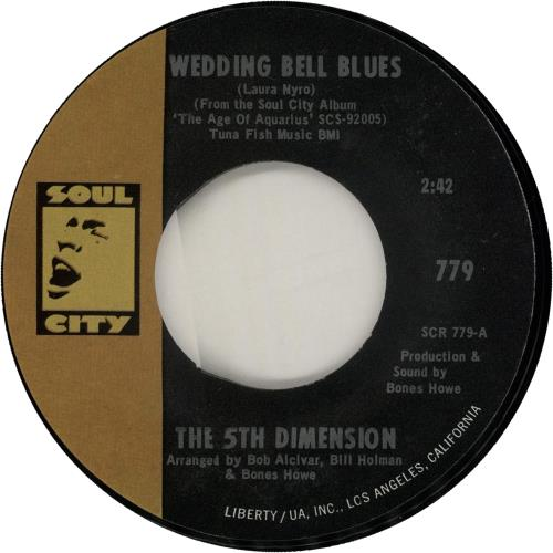 """The 5th Dimension Wedding Bell Blues 7"""" vinyl single (7 inch record) US 5TH07WE650896"""