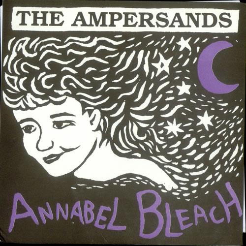 "The Ampersands Annabel Bleach 7"" vinyl single (7 inch record) US UM507AN510092"