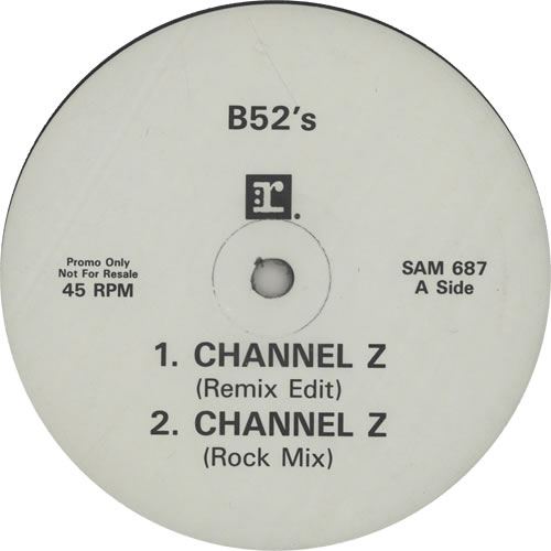 "The B-52's Channel Z 12"" vinyl single (12 inch record / Maxi-single) UK B5212CH638367"