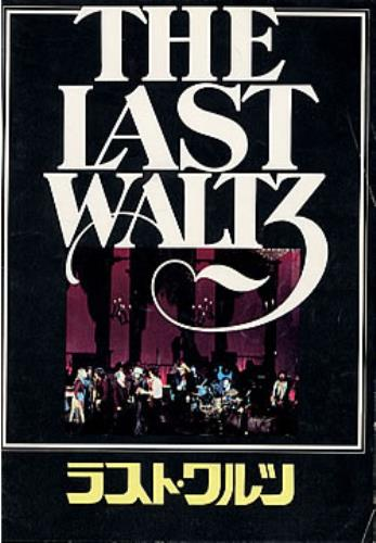 The Band The Last Waltz tour programme Japanese T-BTRTH209893