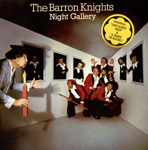 The Barron Knights Night Gallery vinyl LP album (LP record) UK KN8LPNI466735