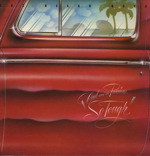 The Beach Boys Carl And The Passions - So Tough vinyl LP album (LP record) UK BBOLPCA209986