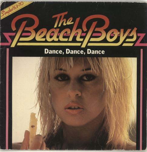 "The Beach Boys Dance Dance Dance - 2nd issue 7"" vinyl single (7 inch record) UK BBO07DA714344"
