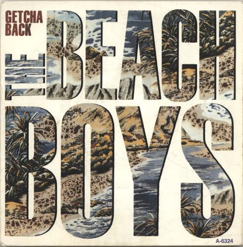 "The Beach Boys Getcha Back 7"" vinyl single (7 inch record) Dutch BBO07GE695344"