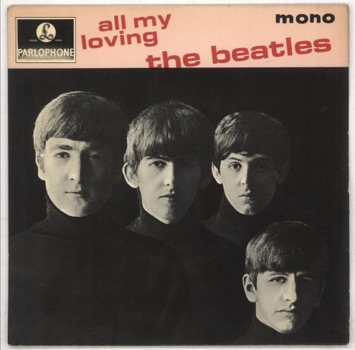 "The Beatles All My Loving - 4pr - EMI 7"" vinyl single (7 inch record) UK BTL07AL585393"