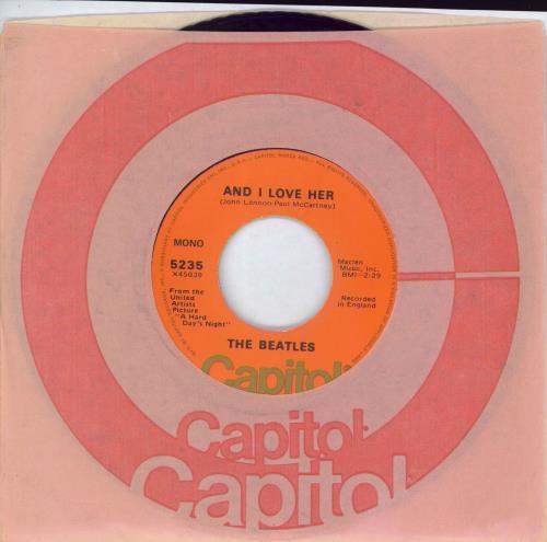 "The Beatles And I Love Her - Orange lbl 7"" vinyl single (7 inch record) US BTL07AN768050"