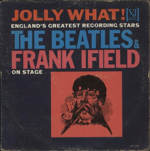 The Beatles Jolly What! The Beatles And Frank Ifield On Stage - 3rd vinyl LP album (LP record) US BTLLPJO579690