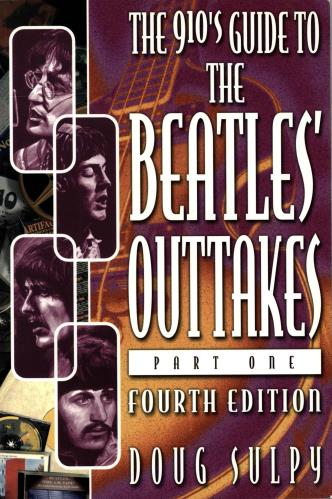 The Beatles The 910's Guide To The Beatles Outtakes - Part One book US BTLBKTH704997