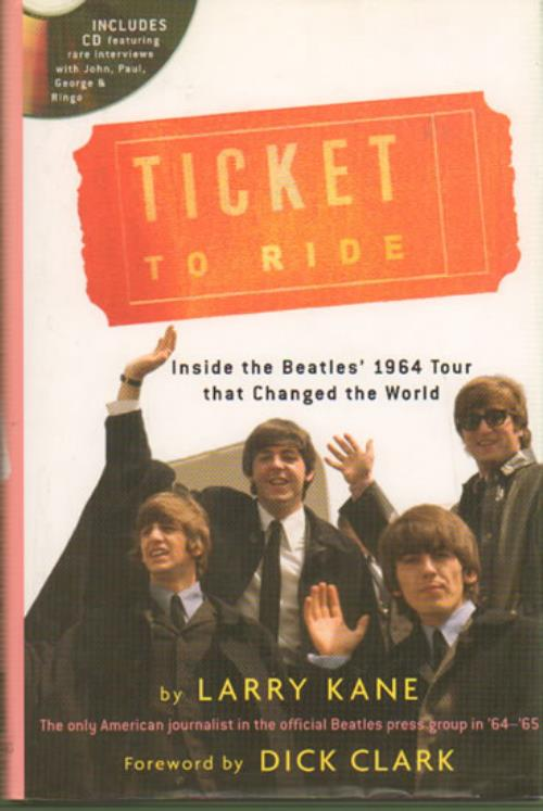 The Beatles Ticket To Ride: Inside The Beatles' 1964 Tour That Changed the World (with CD) book US BTLBKTI642484