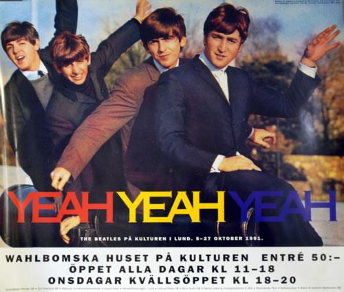 The Beatles Yeah Yeah Yeah - Kulturen Exhibition poster Swedish BTLPOYE614299