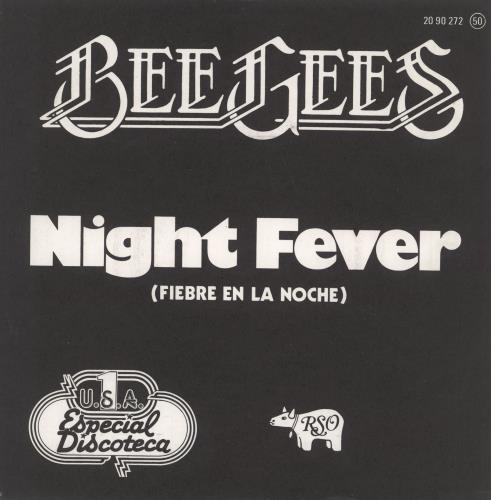 "The Bee Gees Fiebre En La Noche 7"" vinyl single (7 inch record) Spanish BGE07FI727406"