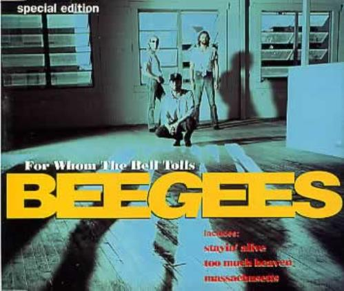 """The Bee Gees For Whom The Bell Tolls - Hits Edition CD single (CD5 / 5"""") UK BGEC5FO105671"""
