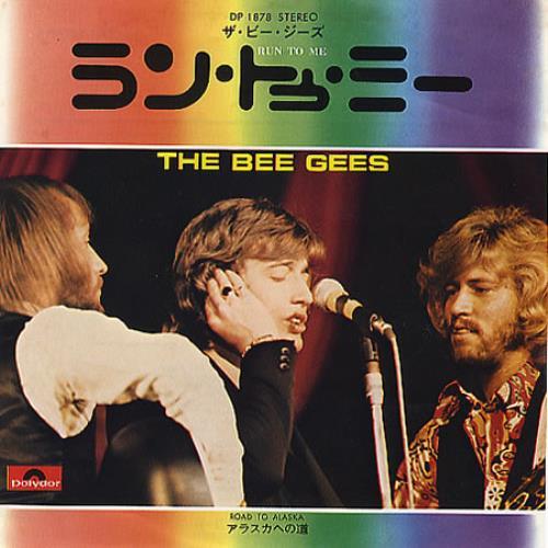 "The Bee Gees Run To Me 7"" vinyl single (7 inch record) Japanese BGE07RU118749"