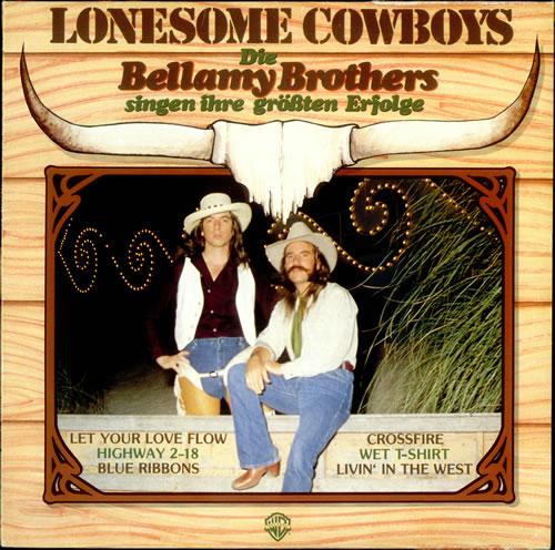 The Bellamy Brothers Lonesome Cowboy vinyl LP album (LP record) German BMRLPLO527351
