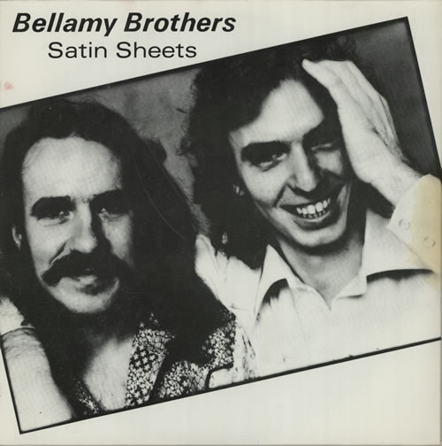 """The Bellamy Brothers Satin Sheets - Picture Sleeve 7"""" vinyl single (7 inch record) UK BMR07SA574973"""