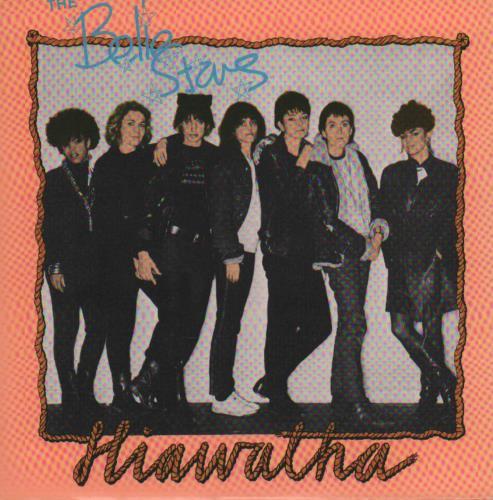 "The Belle Stars Hiawatha 7"" vinyl single (7 inch record) UK BST07HI646431"